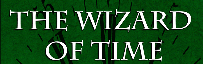 The Wizard of Time Trilogy on Sale for $.99 Today