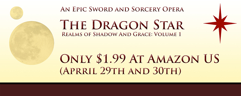 The Dragon Star – ON SALE FOR ONLY $1.99